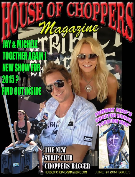 HOUSE OF CHOPPERS APRIL 2014 ISSUE 1 JUNE 2014,  VOL 3