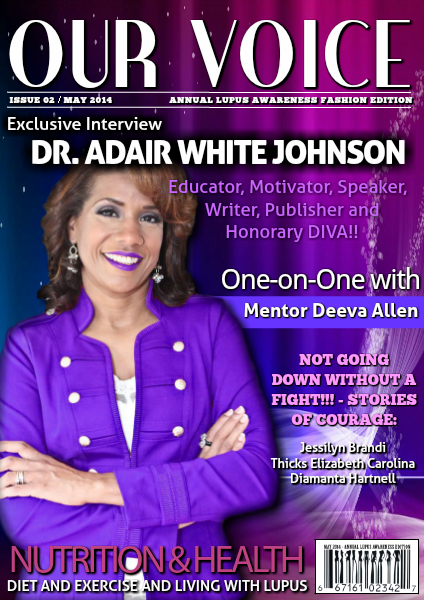 Our Voice May 2014 - Annual Lupus Awareness Edition