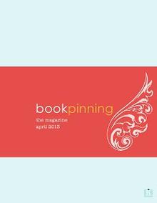 April 2013, BookPinning: The Magazine
