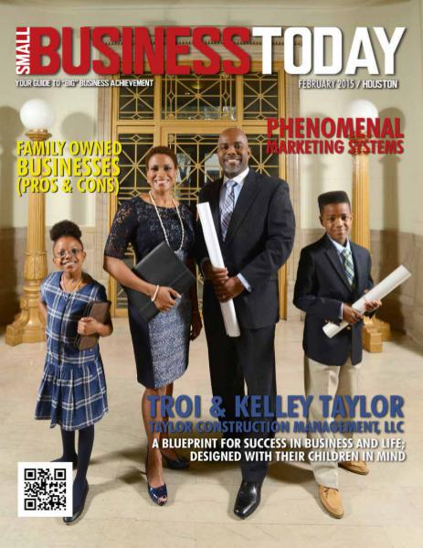 Small Business Today Magazine FEB 2015 TAYLOR CONSTRUCTION MANAGMENT