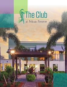 The Club at Pelican Preserve eBrochure for Arborwood Residents