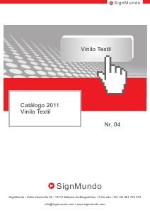 SignMundo Catálogo Papeles Transfer 2011 SignMundo Catálogo Vinilo Textil 2011