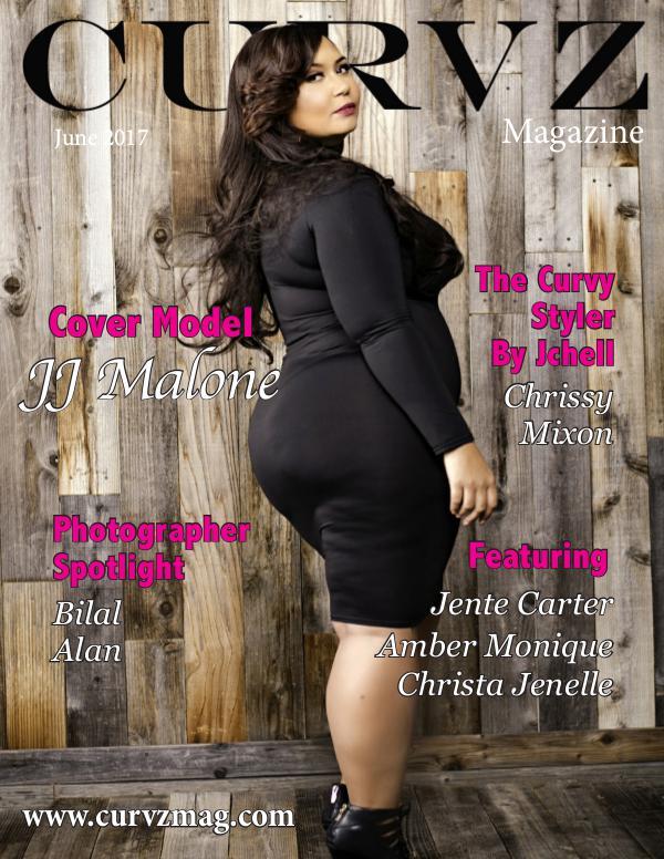 Curvz Magazine June 2017 Issue Curvz Magazine June 2017 Issue