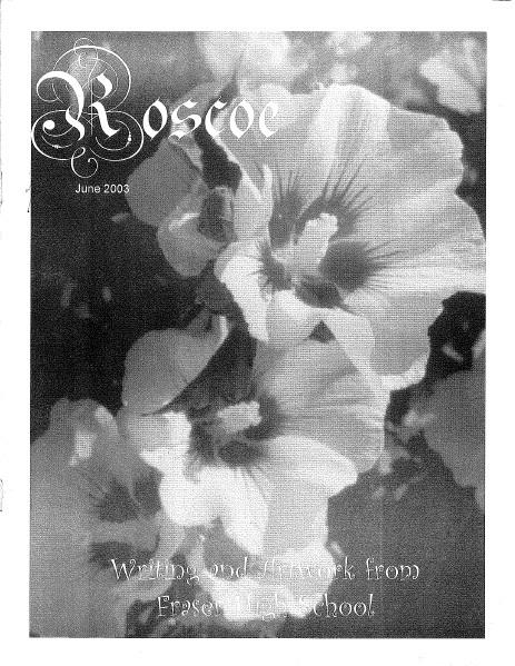 2003 - Roscoe
