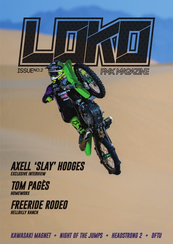 Loko FMX Magazine ISSUE 02
