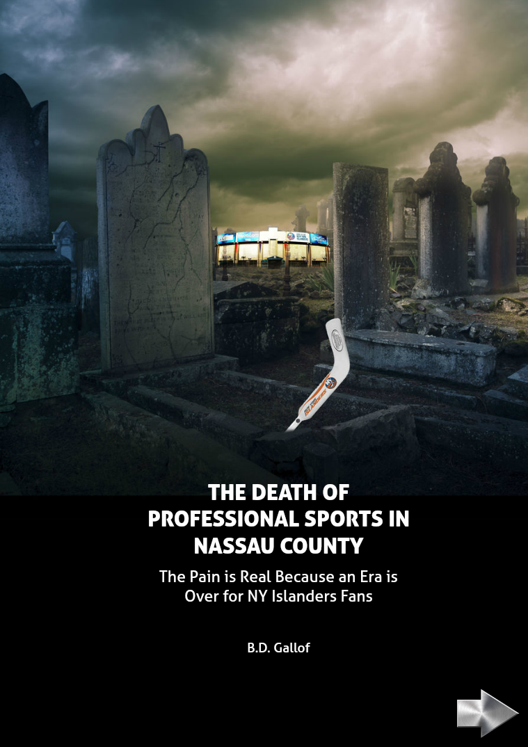 The Death of Professional Sports in Nassau County May 2015