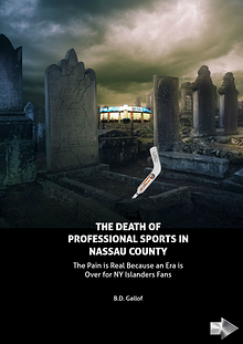 The Death of Professional Sports in Nassau County