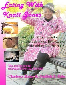 Eating With Knatt Jones November Issue