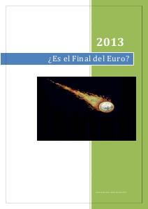 Mercado De Divisas : ¿El final del Euro?
