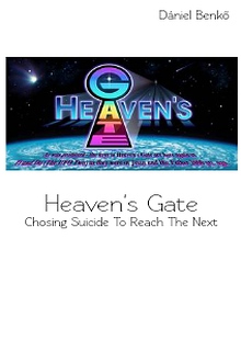 Heaven's Gate: Chosing Suicide to reach the Next Level