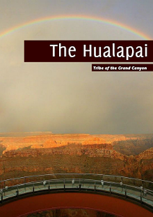 The Tribe of the Grand Canyon: The Hualapai