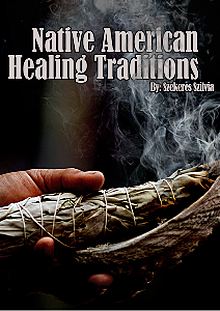 Native American Healing Traditions