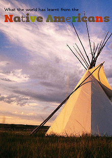 What the World Has Learnt From the Native Americans