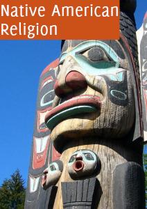 Native American Religion in North America Apr.2013