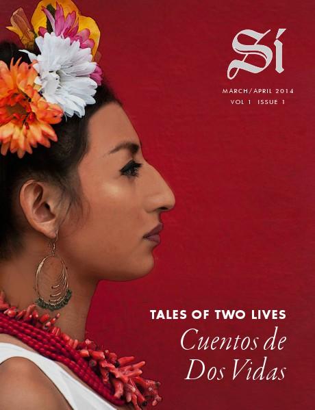 Si Magazine March / April Vol 1 Issue 1