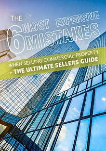 The 6 Most Expensive Mistakes When Selling Commercial Property