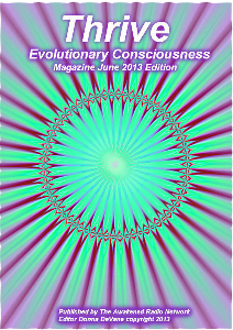 Thrive; Evolutionary Consciousness June 2013