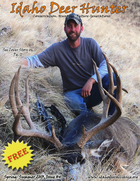 Idaho Deer Hunter Magazine Spring/Summer 2013, Issue #4