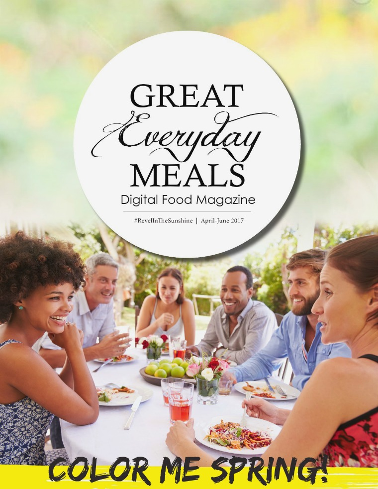 Great Everyday Meals Magazine | By Momma Cuisine Spring/Summer 2017