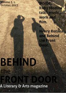Behind the Front Door Volume 3, October, 2013.
