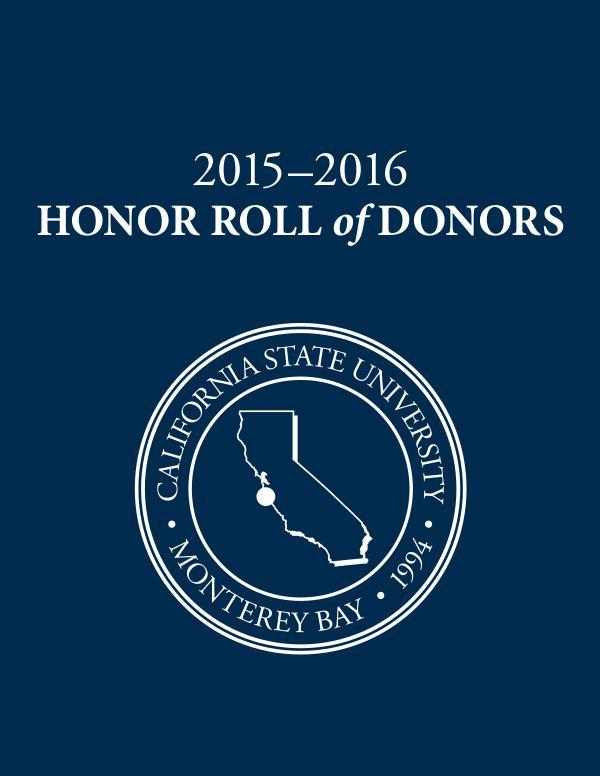 2015–16 CSUMB Honor Roll of Donors 2015-16 CSUMB Honor Roll