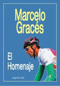 Marcelo Gracés. El Homenaje 1