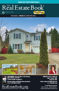 The Real Estate Book of Tacoma/Pierce County Issue 16-9 Serving Joint Base Lewis McChord & The Greater Pacific Northwest 16-9