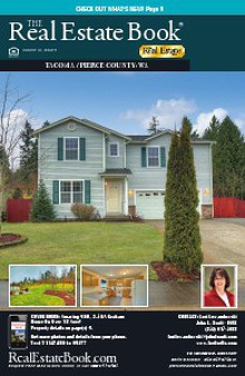 The Real Estate Book of Tacoma/Pierce County Issue 16-9 Serving Joint Base Lewis McChord & The Greater Pacific Northwest