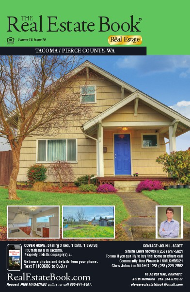 The Real Estate Book of Tacoma/Pierce County 16-10 serving Joint Base Lewis McChord and the Puget Sound Looking to buy or sell in the Puget Sound?