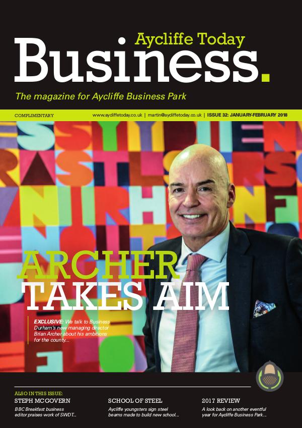 Aycliffe Today Business Aycliffe Today Business issue 32