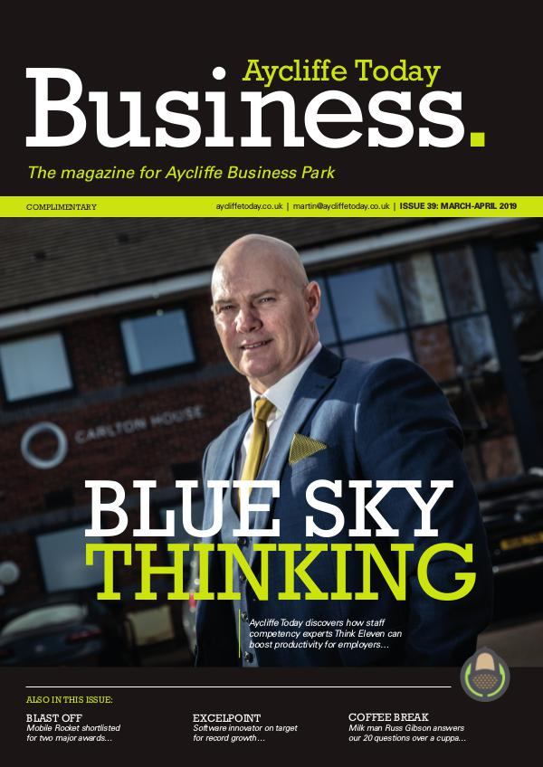 Aycliffe Today Business Aycliffe Today Business Issue 39