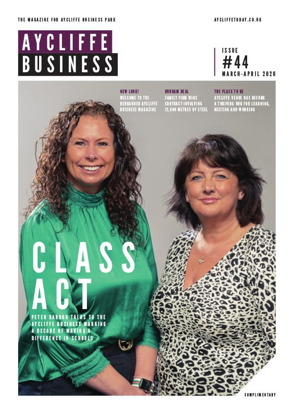 Aycliffe Today Business Aycliffe Today Issue 44