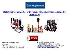 2016-2020 Cosmetics Market with Focus on Premium Cosmetics Market