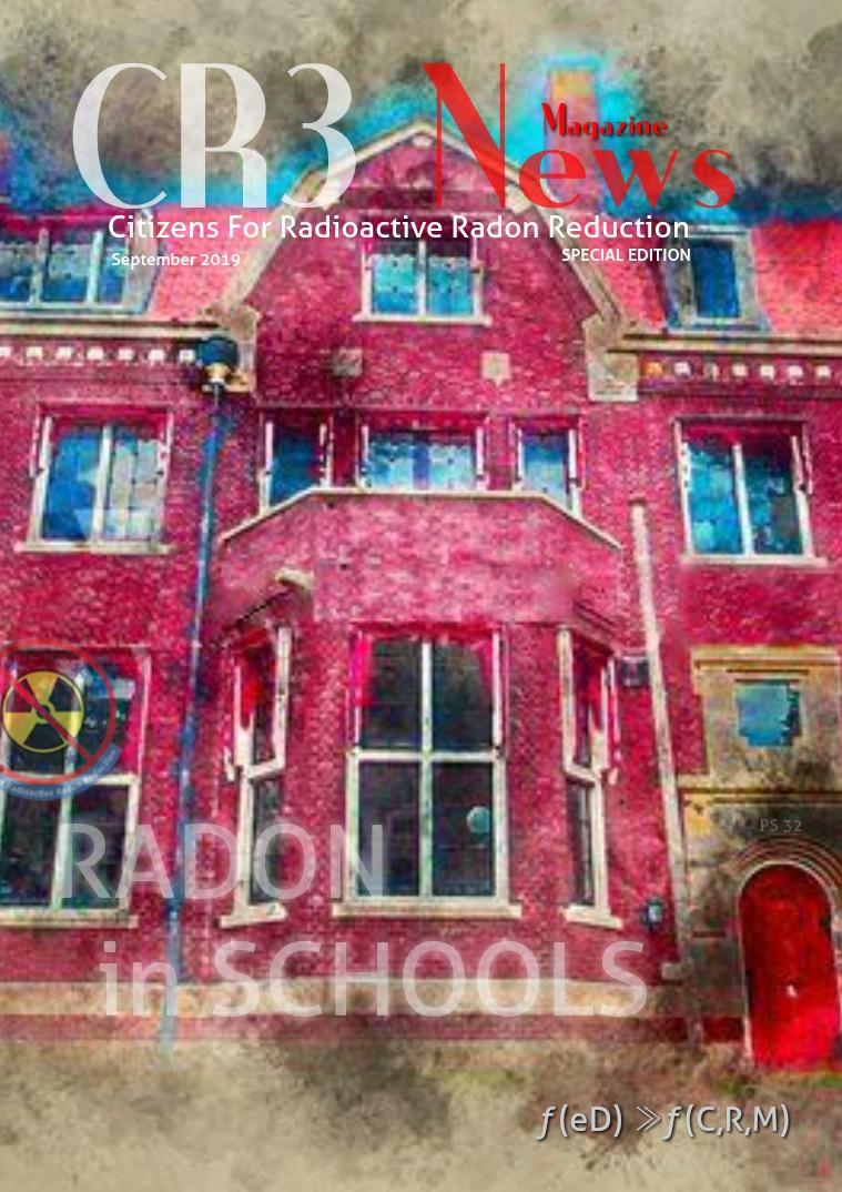 CR3 News Magazine 2019 VOL 4: 2019 SEPTEMBER Radon In Schools