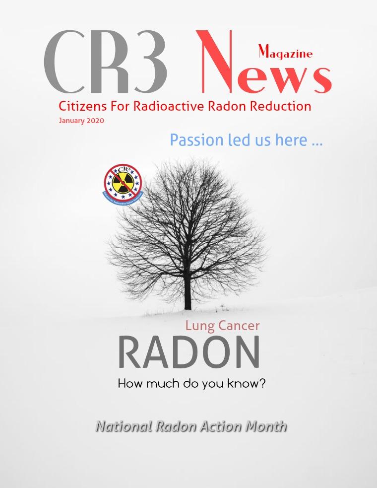 CR3 News Magazine 2020 VOL 1: JANUARY National Radon Action Month