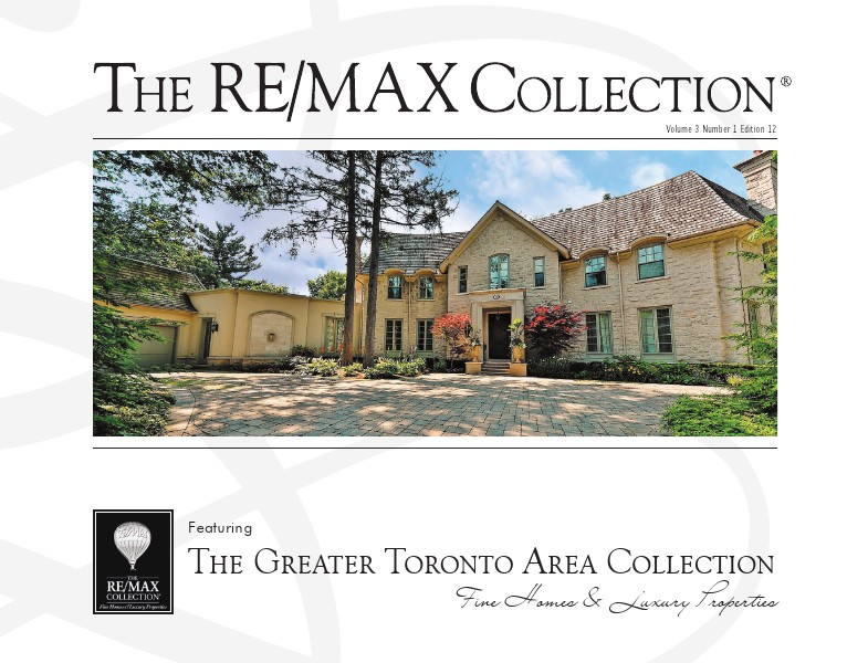 The RE/MAX Collection Magazine February 2014 The Greater Toronto Area Collection