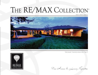 The RE/MAX Collection Magazine July 2013 Edition 9: Veronica Story