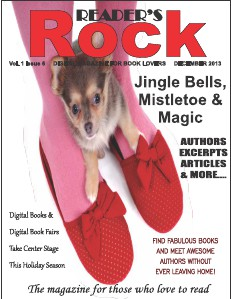 READER'S ROCK LIFESTYLE MAGAZINE VOL 2 ISSUE 4 NOVEMBER 2014 Vol. 1 Issue 6 December 2013