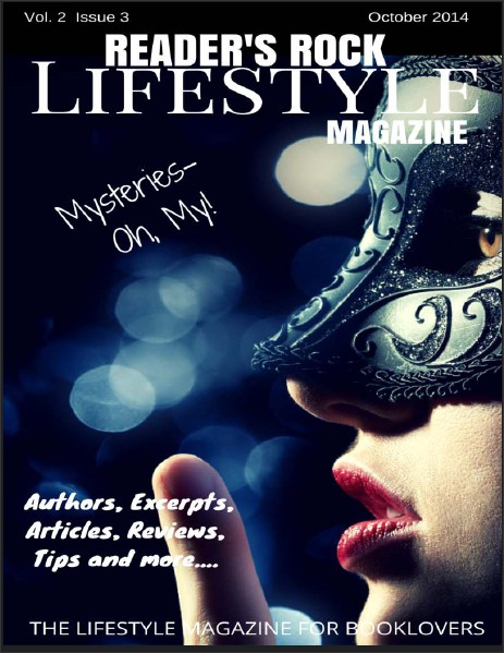 READER'S ROCK LIFESTYLE MAGAZINE VOL 2 ISSUE 4 NOVEMBER 2014 VOL 2 ISSUE 3 OCTOBER 2014