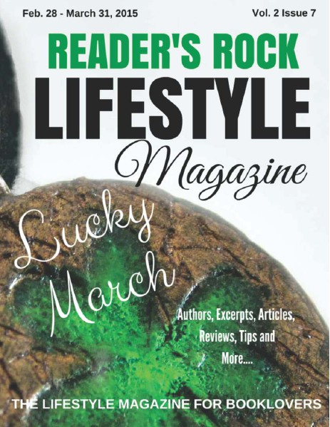 READER'S ROCK LIFESTYLE MAGAZINE VOL 2 ISSUE 4 NOVEMBER 2014 Vol 2 Issue 7 March 2015