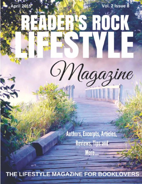 READER'S ROCK LIFESTYLE MAGAZINE VOL 2 ISSUE 4 NOVEMBER 2014 VOL 2 ISSUE 8B APRIL 2015