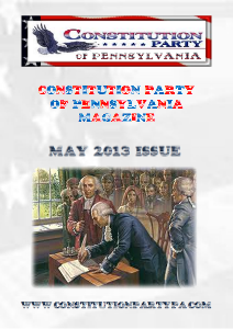 Constitution Party of Pennsylvania Magazine May 2013