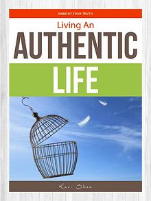 Living An Authentic Life