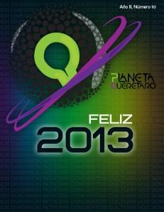 Revista Planeta Querétaro Edición 10 - Enero 2013