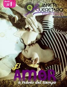 Revista Planeta Querétaro Edición 11 Parte 1 - Especial \\\