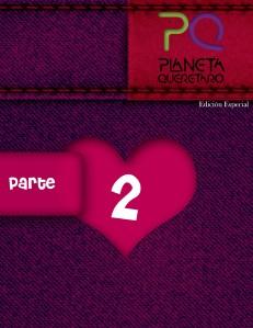 Revista Planeta Querétaro Edición 11 Parte 2 - Especial \\\