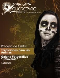 Revista Planeta Querétaro Edición 8 - Especial Noviembre 2012