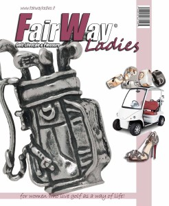 FairWay Ladies Golf Lifestyle & Pleasure N°10 May 2013