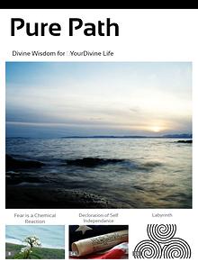 Pure Path; Divine Wisdom for Your Divine Life