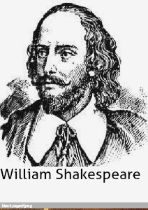 William Shakespeare is a great writter and an actor.